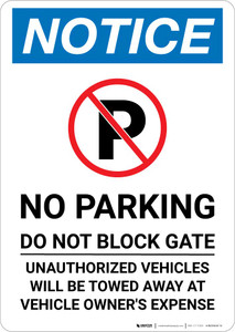 Notice: No Parking - Do Not Block Gate Portrait