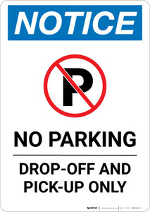 Notice: No Parking - Drop-off and Pick-up Only with Icon Portrait