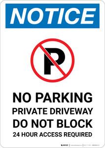 Notice: No Parking - Private Driveway - Do Not Block Portrait
