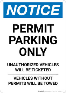 Notice: Permit Parking Only - Unauthorized Vehicles will be Ticketed Portrait