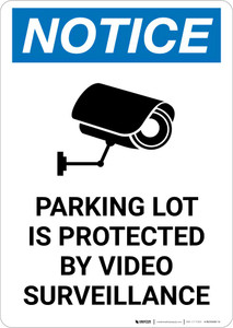Notice: Parking Lot Is Protected By Video Surveillance with Icon Portrait