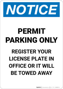 Notice: Permit Parking Only - Register Your License Plate In Office Or It Will Be Towed Away Portrait