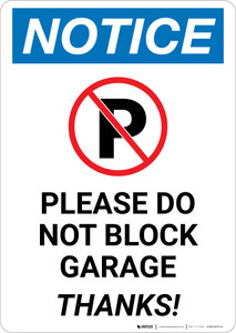 Notice: Please Do Not Block Garage - Thanks Portrait