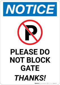 Notice: Please Do Not Block Gate - Thanks Portrait