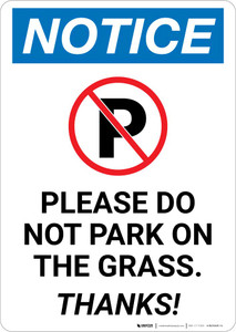 Notice: Please Do Not Park On The Grass - Thanks Portrait