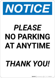 Notice: Please No Parking at Anytime - Thank you Portrait
