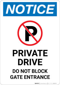Notice: Private Drive - Do Not Block Gate Entrance Portrait