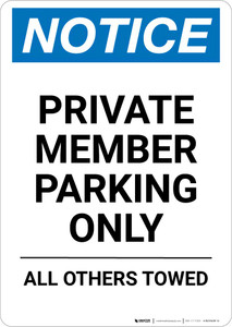 Notice: Private Member Parking Only - All Others Towed Portrait