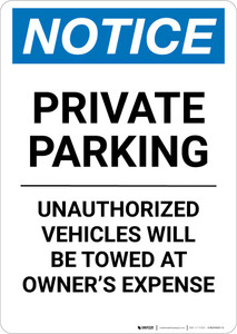 Notice: Private Parking - Unauthorized Vehicles Will Be Towed At Owner Expense Portrait