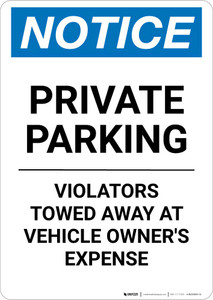 Notice: Private Parking - Violators Towed Away at Vehicle Owner's Expense Portrait