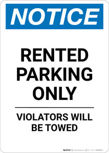 Notice: Rented Parking Only - Violators Will be Towed Portrait