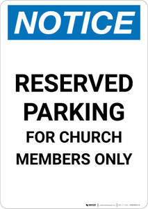 Notice: Reserved Parking for Church Members Only Portrait