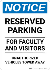 Notice: Reserved Parking for Faculty And Visitors - Unauthorized Vehicles Towed Away Portrait