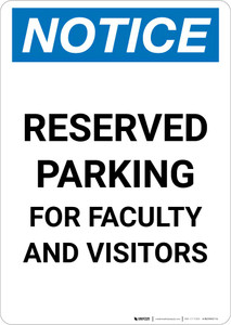 Notice: Reserved Parking for Faculty and Visitors Portrait