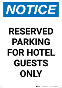 Notice: Reserved Parking for Hotel Guests Only Portrait