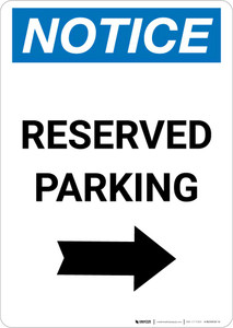 Notice: Reserved Parking with Right Arrow Portrait