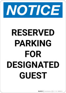 Notice: Reserved Parking for Designated Guest Portrait