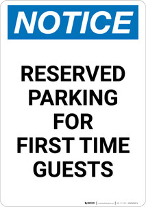 Notice: Reserved Parking for First Time Guests Portrait