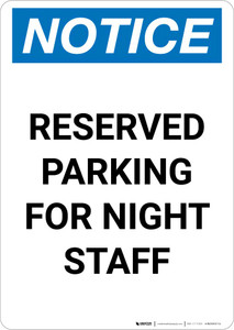Notice: Reserved Parking for Night Staff Portrait