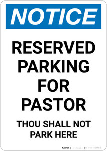 Notice: Reserved Parking for Pastor - Thou Shall Not Park Here Portrait