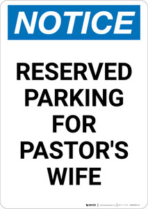 Notice: Reserved Parking for Pastor's Wife Portrait