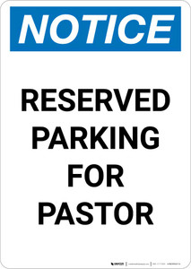 Notice: Reserved Parking for Pastor Portrait