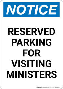 Notice: Reserved Parking for Visiting Ministers Portrait