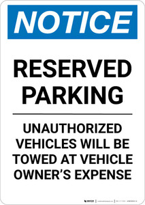 Notice: Reserved Parking - Unauthorized Vehicles Will Be Towed At Owner Expense Portrait