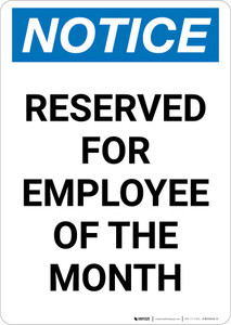 Notice: Reserved for Employee of the Month Portrait