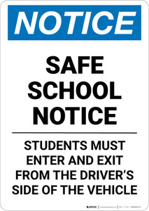Notice: Safe School Notice - Students Must Enter and Exit from Driver Side of the Vehicle Portrait