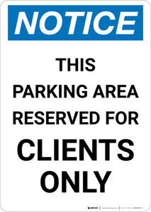 Notice: This Parking Area Reserved for Clients Only Portrait