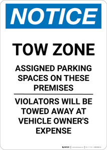 Notice: Tow Zone - Assigned Parking Spaces On These Premises Portrait