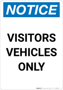 Notice: Visitors Vehicles Only Portrait