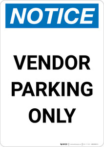 Notice: Vendor Parking Only Portrait