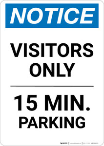 Notice: Visitor Only - 15 Minute Parking Portrait