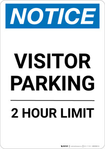 Notice: Visitor Parking - 2 Hour Limit Portrait