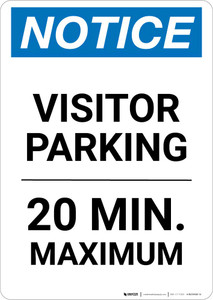Notice: Visitor Parking - 20 Minutes Maximum Portrait