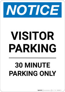 Notice: Visitor Parking - 30 Minute Parking Only Portrait