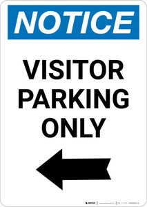 Notice: Visitor Parking Only with Left Arrow Portrait