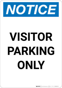 Notice: Visitor Parking Only Portrait