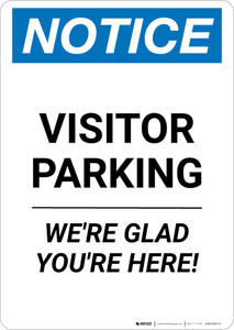 Notice: Visitor Parking - We're Glad You're Here! Portrait