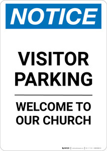 Notice: Visitor Parking - Welcome To Our Church Portrait
