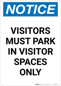 Notice: Visitors Must Park In Visitor Spaces Only Portrait