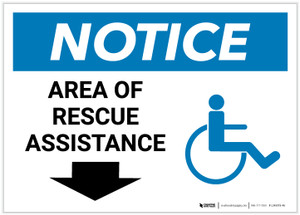 Notice: Area Of Rescue Assistance with ADA Icon and Down Arrow Landscape - Label