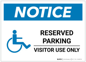 Notice: Reserved Parking - Visitor Use Only with ADA Icon Landscape - Label
