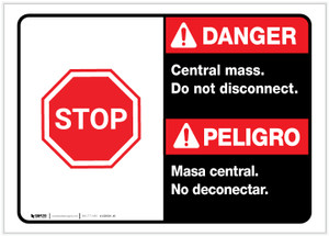 Danger: Spanish Bilingual Central Mass - Do Not Disconnect Landscape ANSI - Label