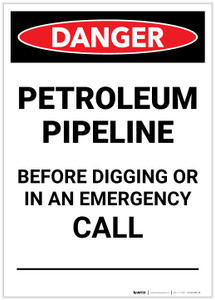 Danger: Petroleum Pipeline Call Before Digging Portrait - Label
