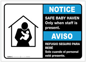 Notice: Bilingual Safe Baby Haven Only When Staff Is Present Landscape - Label