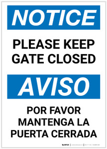 Notice: Bilingual Please Keep Gate Closed Portrait - Label