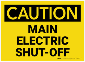 Caution: Main Electric Shut-Off Landscape - Label